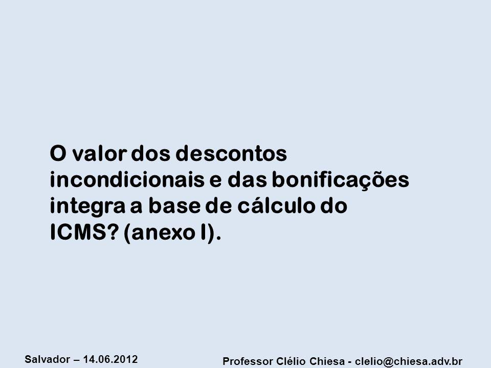 O valor dos descontos incondicionais e das bonificações integra a base de cálculo do ICMS.