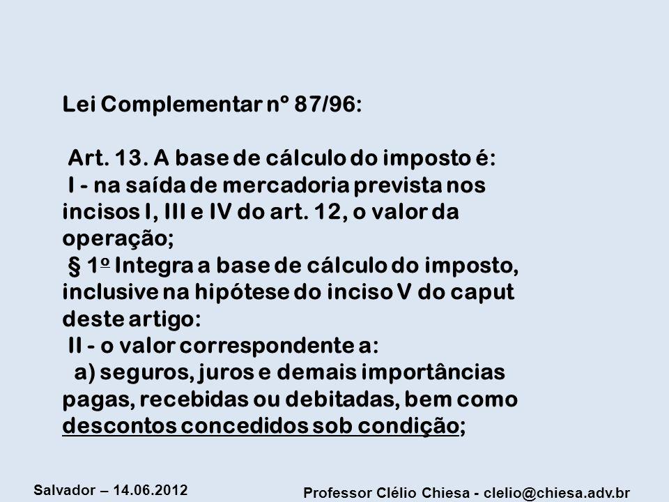 Lei Complementar nº 87/96: Art. 13