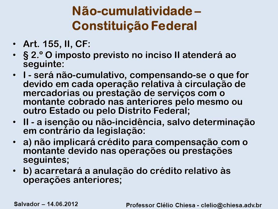 Não-cumulatividade – Constituição Federal