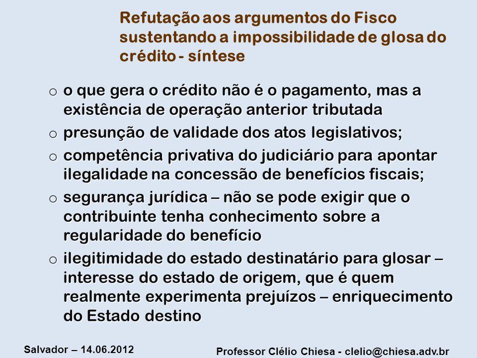 Refutação aos argumentos do Fisco sustentando a impossibilidade de glosa do crédito - síntese