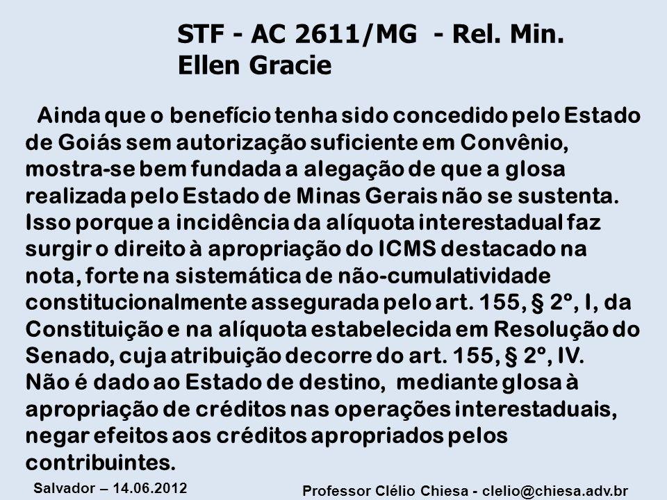 STF - AC 2611/MG - Rel. Min. Ellen Gracie