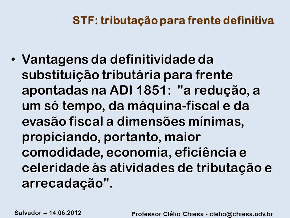 STF: tributação para frente definitiva