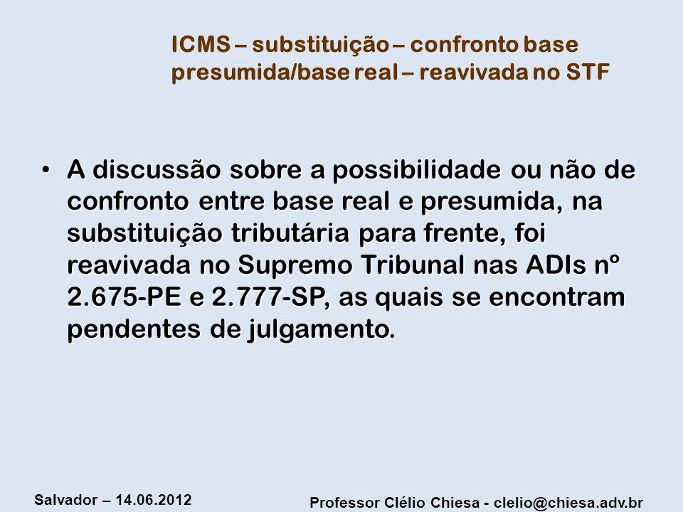 ICMS – substituição – confronto base presumida/base real – reavivada no STF