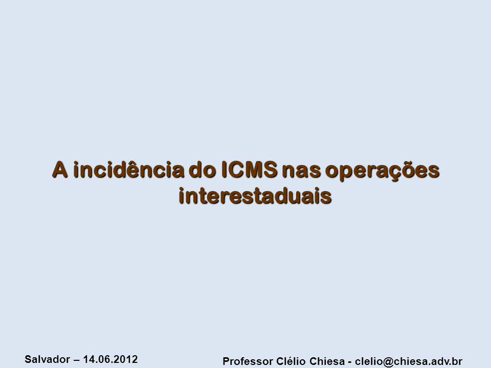 A incidência do ICMS nas operações interestaduais