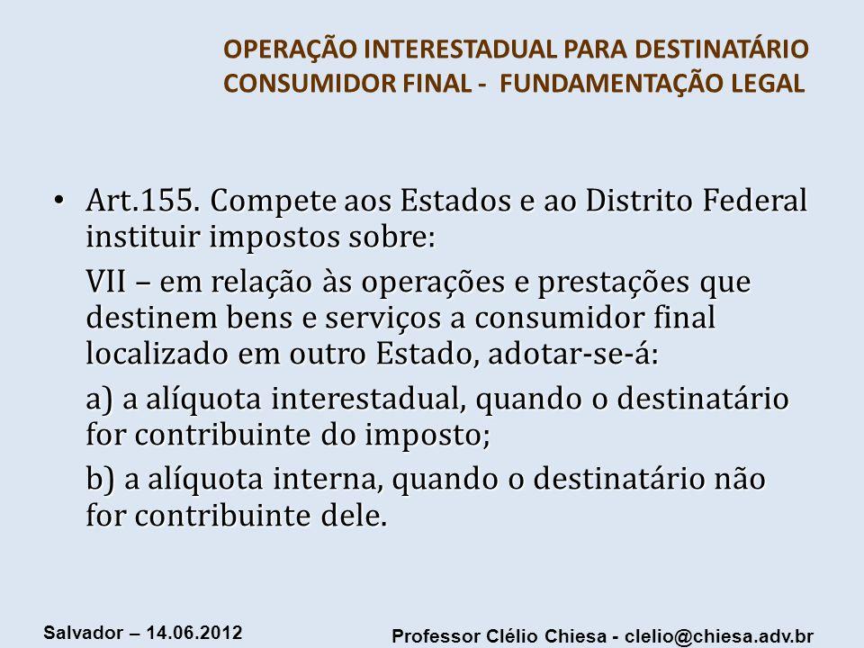 OPERAÇÃO INTERESTADUAL PARA DESTINATÁRIO CONSUMIDOR FINAL - FUNDAMENTAÇÃO LEGAL