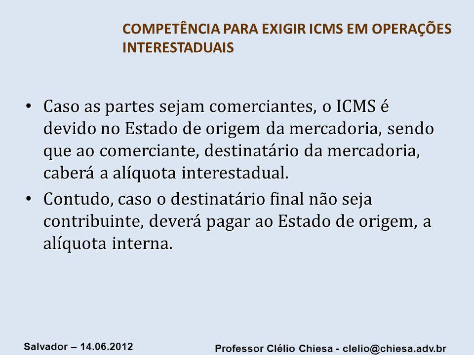 COMPETÊNCIA PARA EXIGIR ICMS EM OPERAÇÕES INTERESTADUAIS