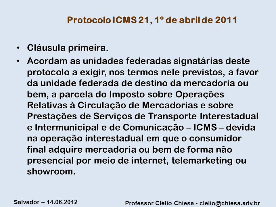 Protocolo ICMS 21, 1º de abril de 2011
