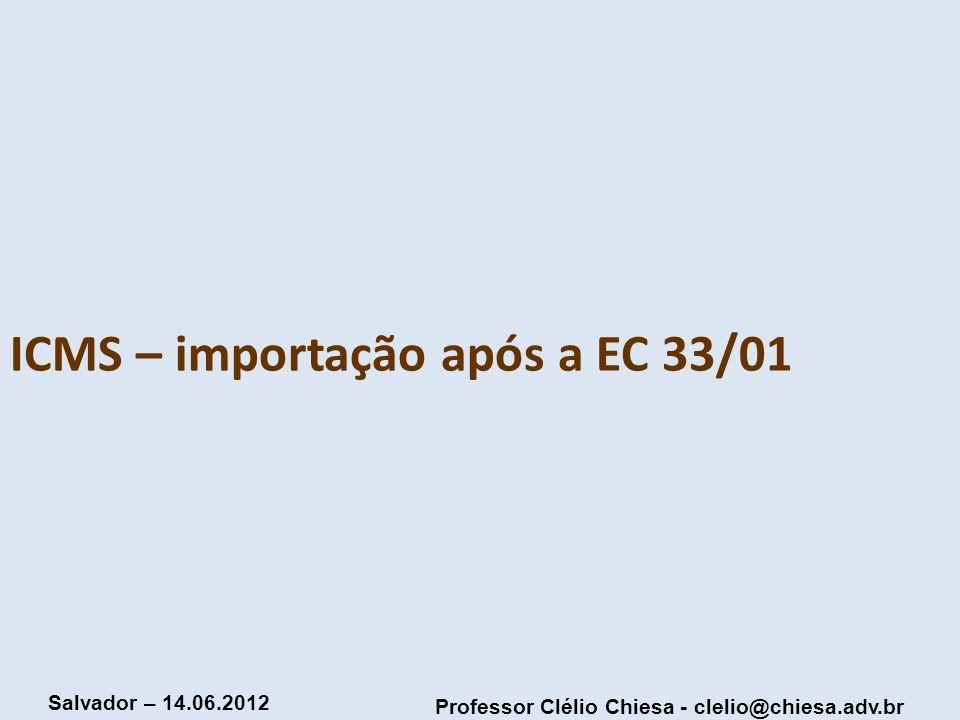 ICMS – importação após a EC 33/01