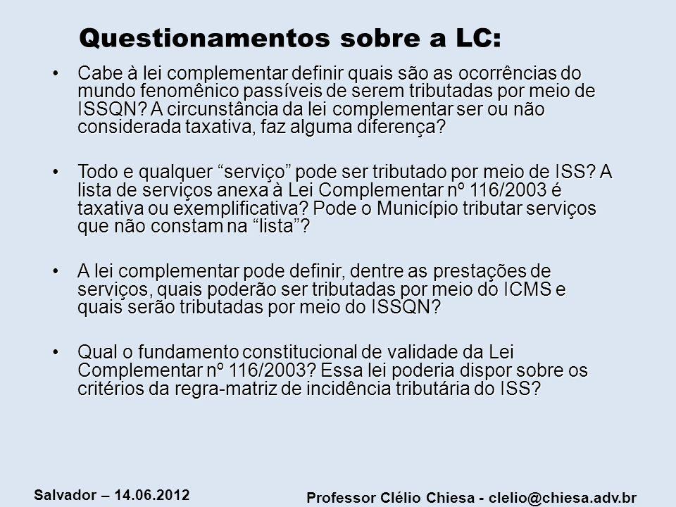 Questionamentos sobre a LC:
