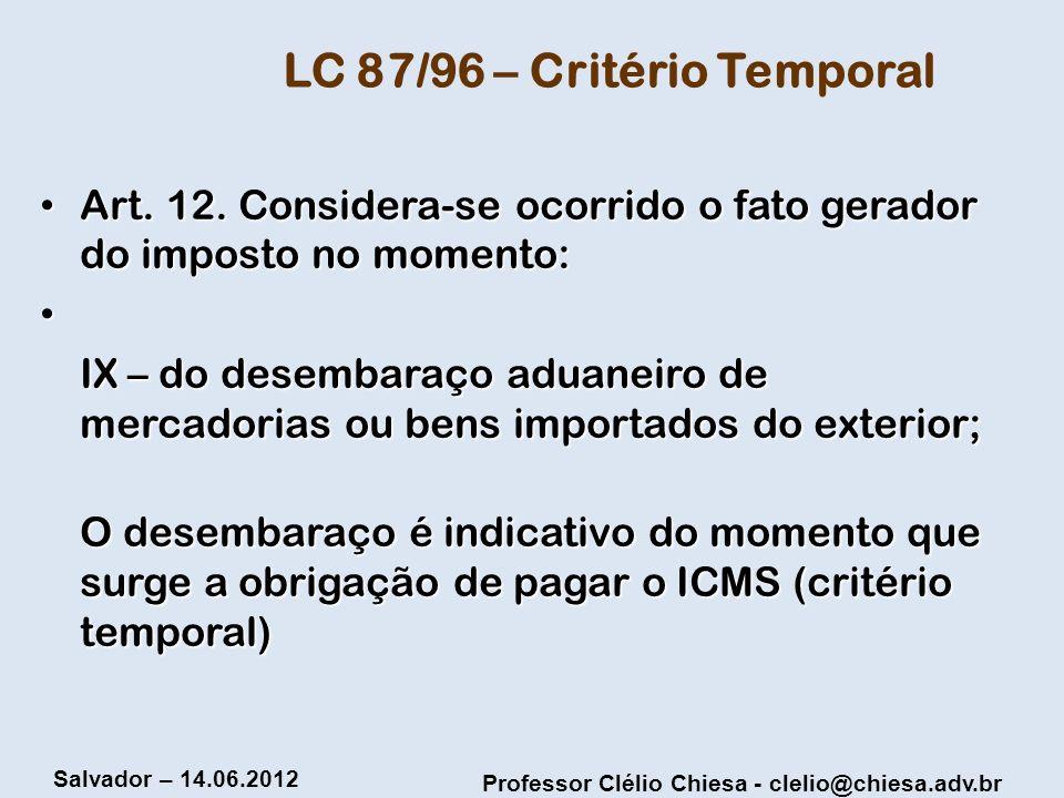 LC 87/96 – Critério Temporal