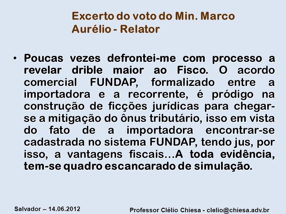 Excerto do voto do Min. Marco Aurélio - Relator