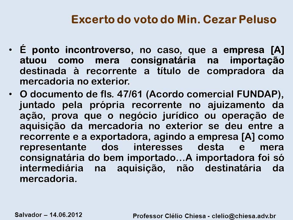 Excerto do voto do Min. Cezar Peluso
