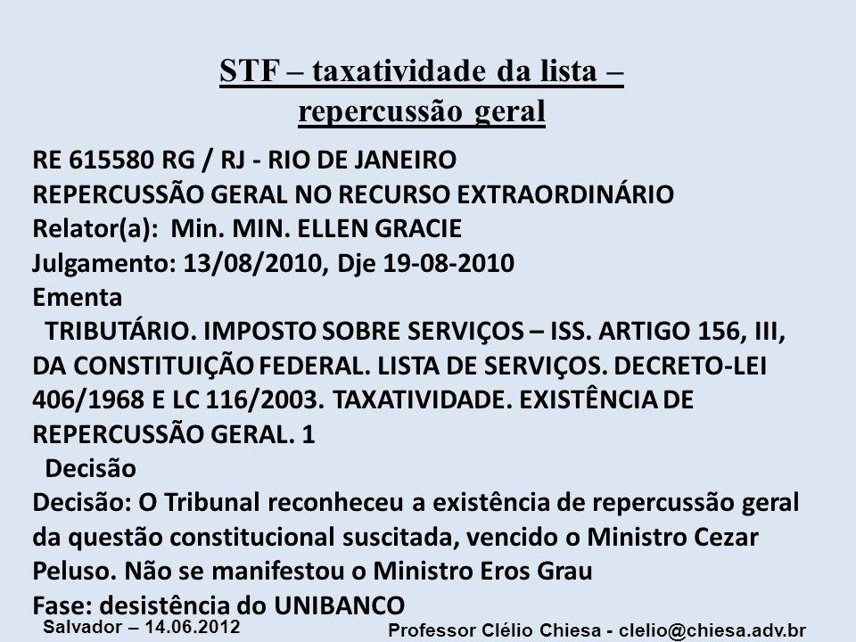 STF – taxatividade da lista – repercussão geral