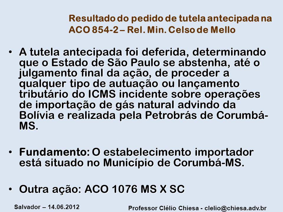 Resultado do pedido de tutela antecipada na ACO 854-2 – Rel. Min