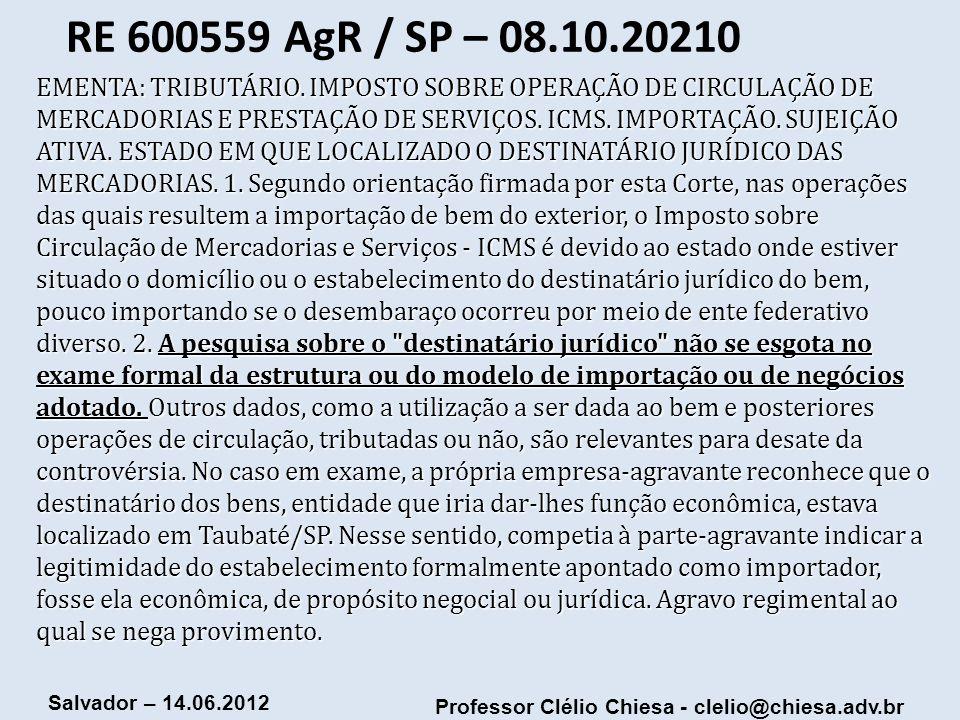 RE 600559 AgR / SP – 08.10.20210