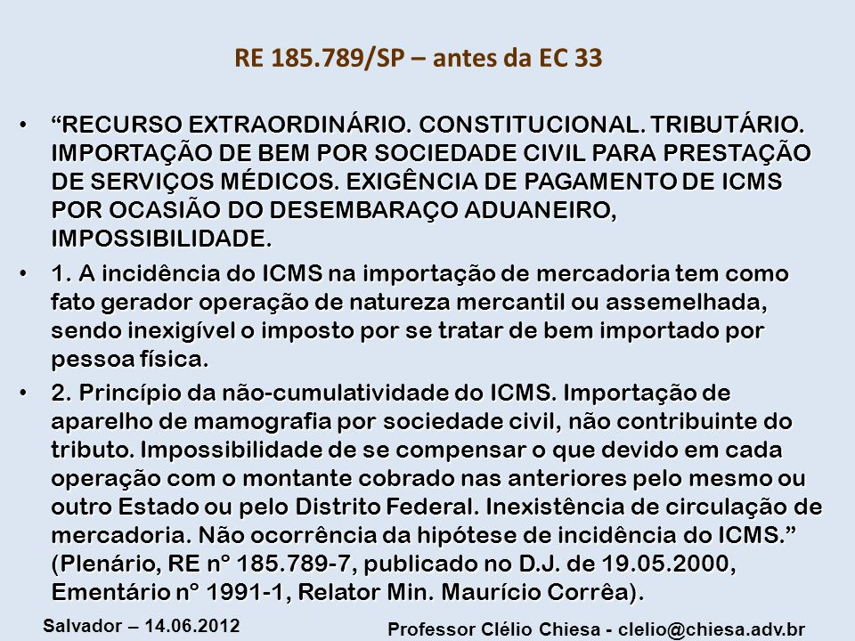 RE 185.789/SP – antes da EC 33