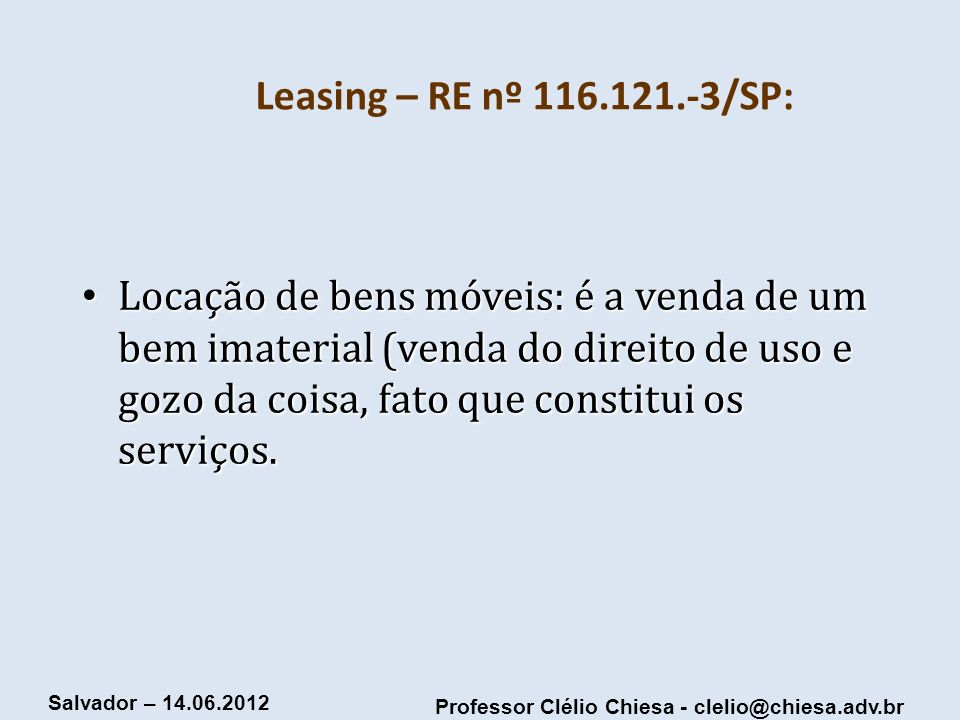 Leasing – RE nº 116.121.-3/SP: