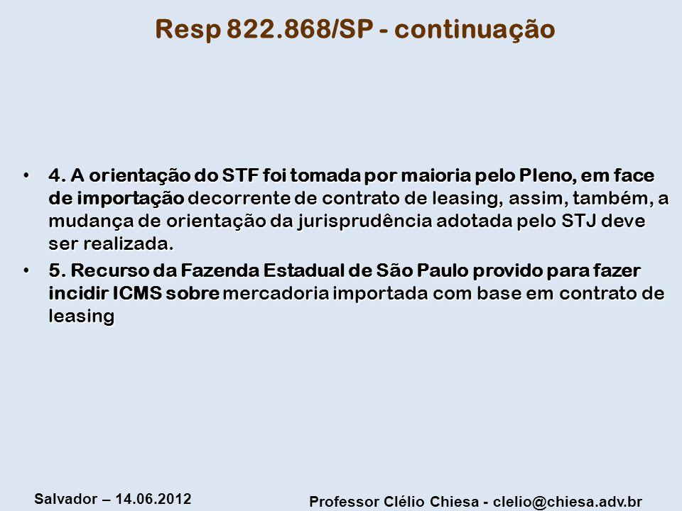 Resp 822.868/SP - continuação