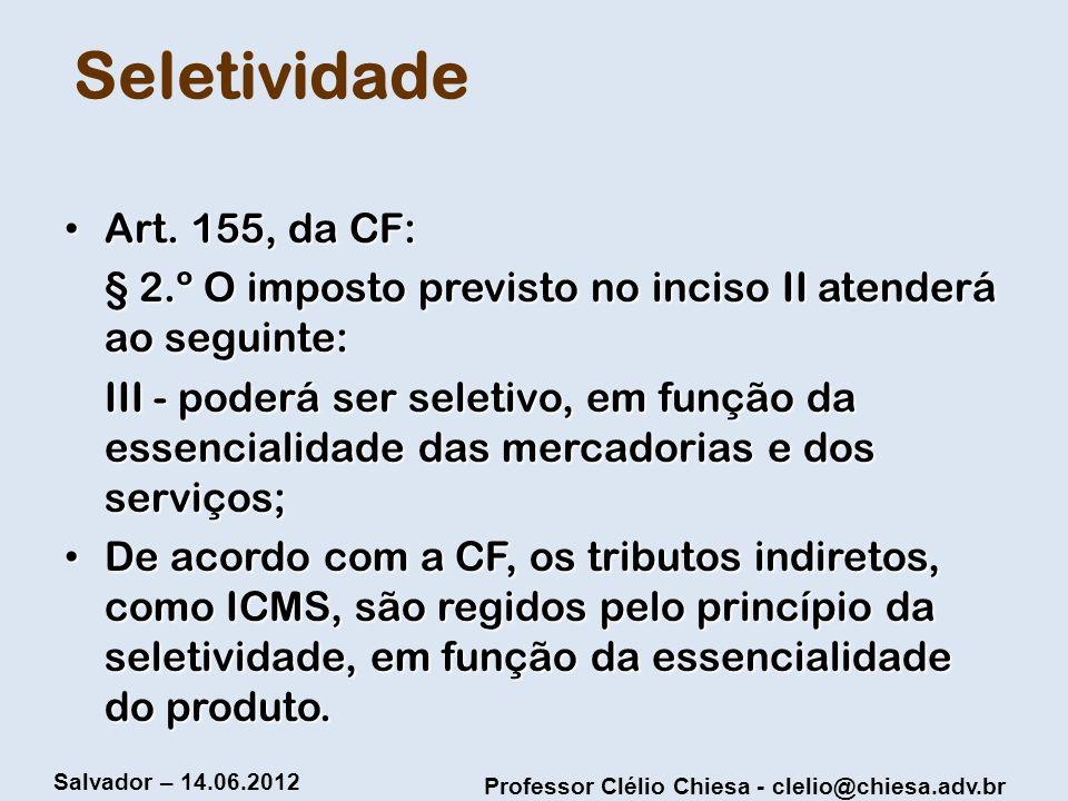 Seletividade Art. 155, da CF: