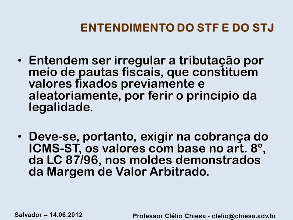 ENTENDIMENTO DO STF E DO STJ