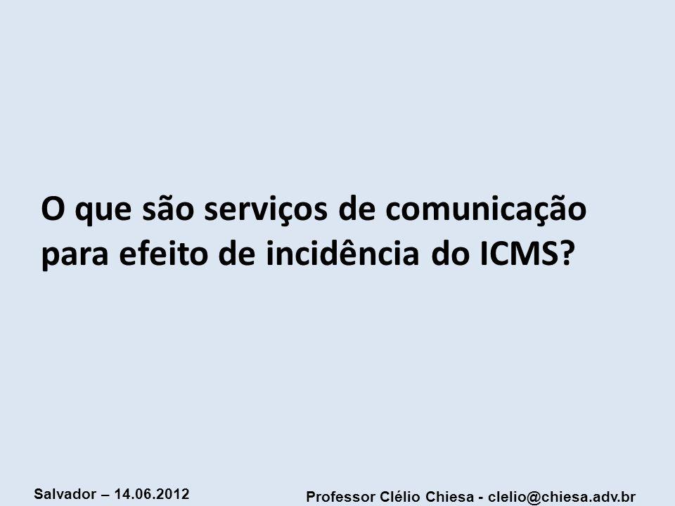 O que são serviços de comunicação para efeito de incidência do ICMS
