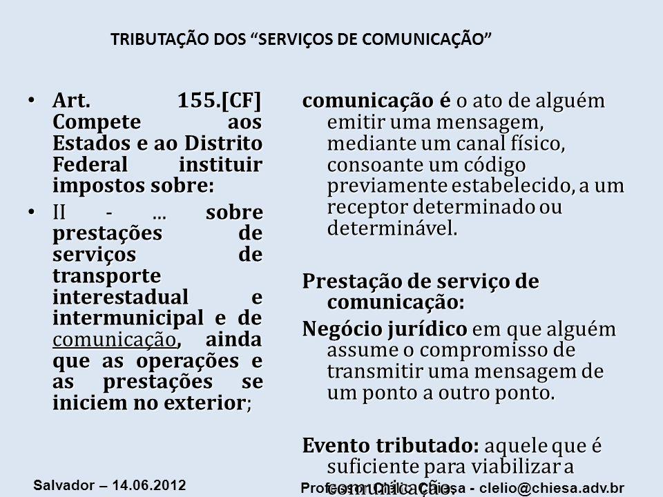 TRIBUTAÇÃO DOS SERVIÇOS DE COMUNICAÇÃO
