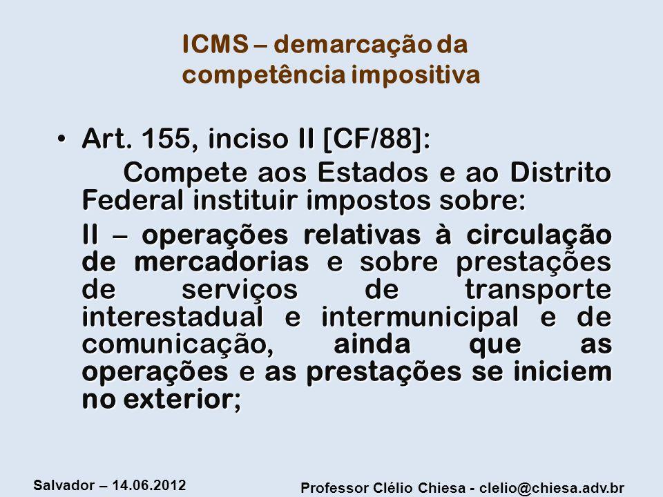 ICMS – demarcação da competência impositiva