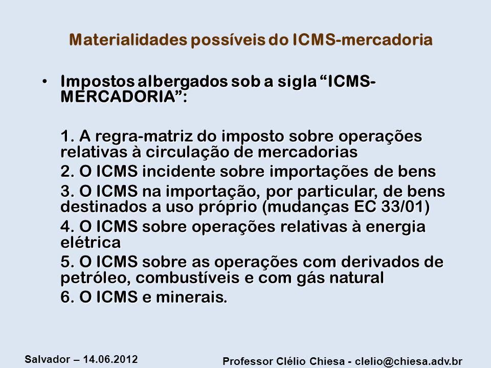 Materialidades possíveis do ICMS-mercadoria