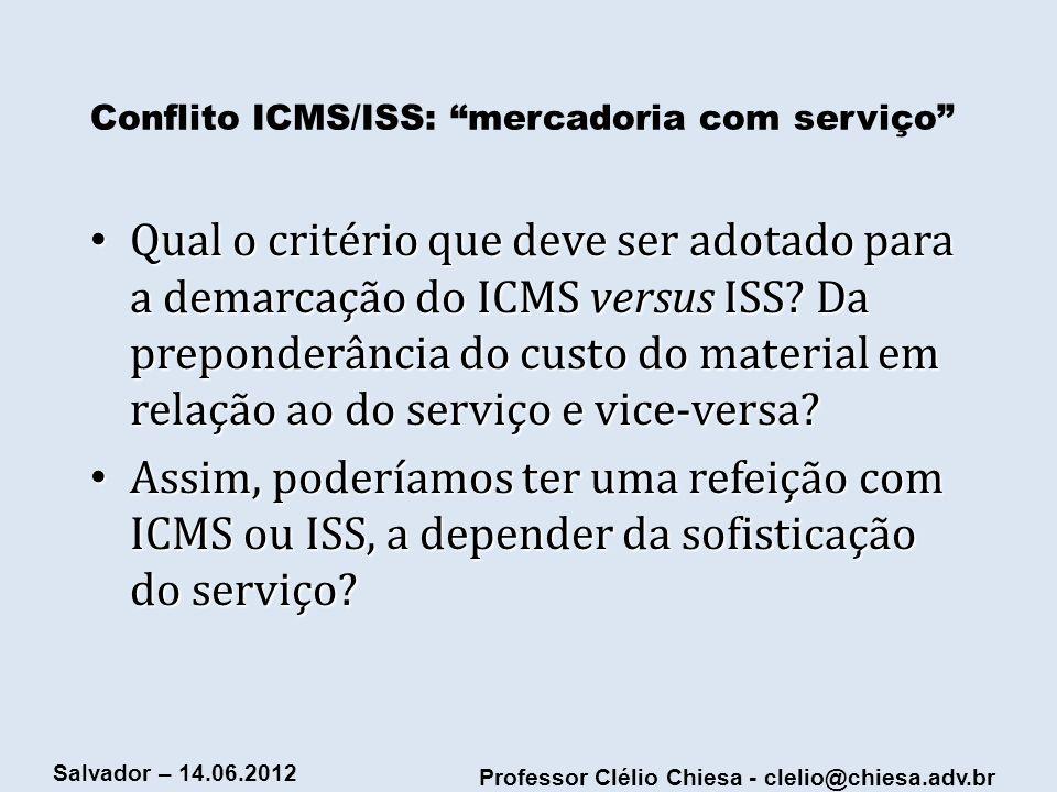 Conflito ICMS/ISS: mercadoria com serviço