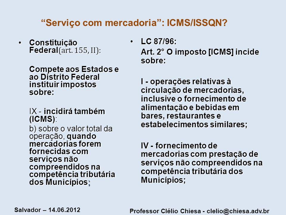 Serviço com mercadoria : ICMS/ISSQN