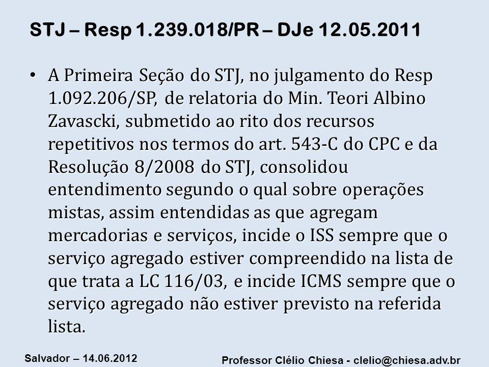 STJ – Resp 1.239.018/PR – DJe 12.05.2011