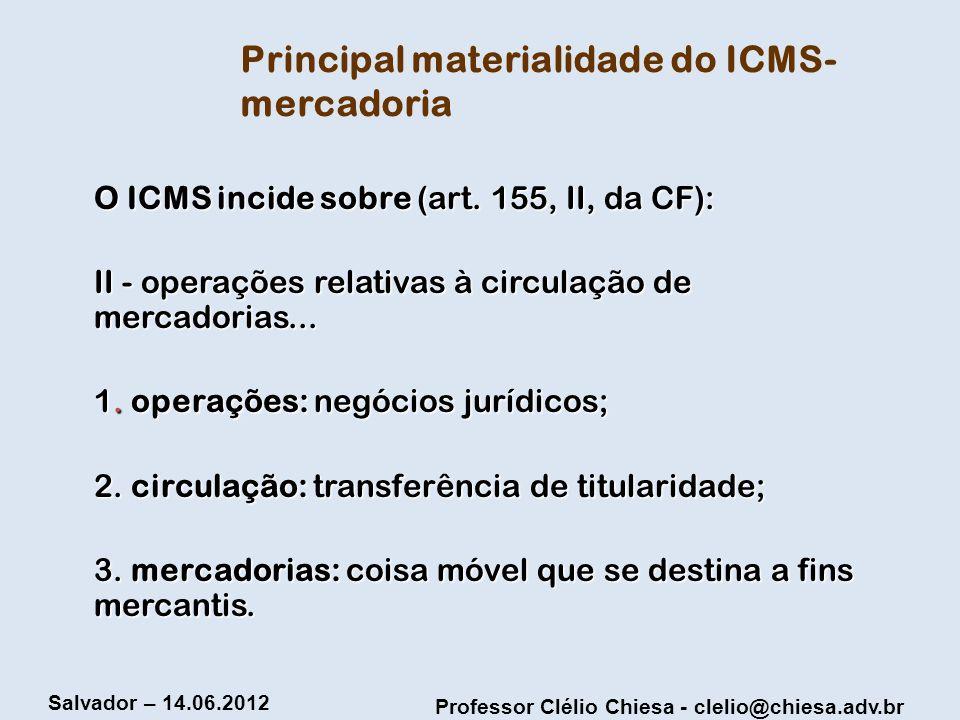 Principal materialidade do ICMS-mercadoria
