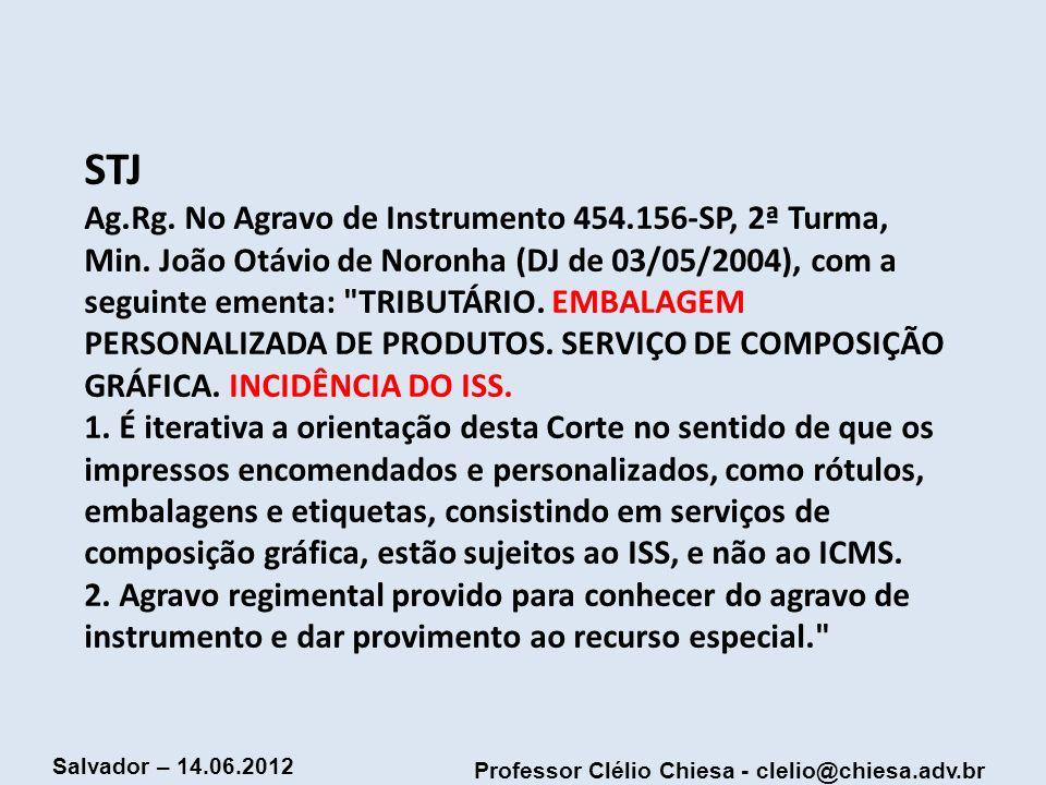 STJ Ag. Rg. No Agravo de Instrumento 454. 156-SP, 2ª Turma, Min