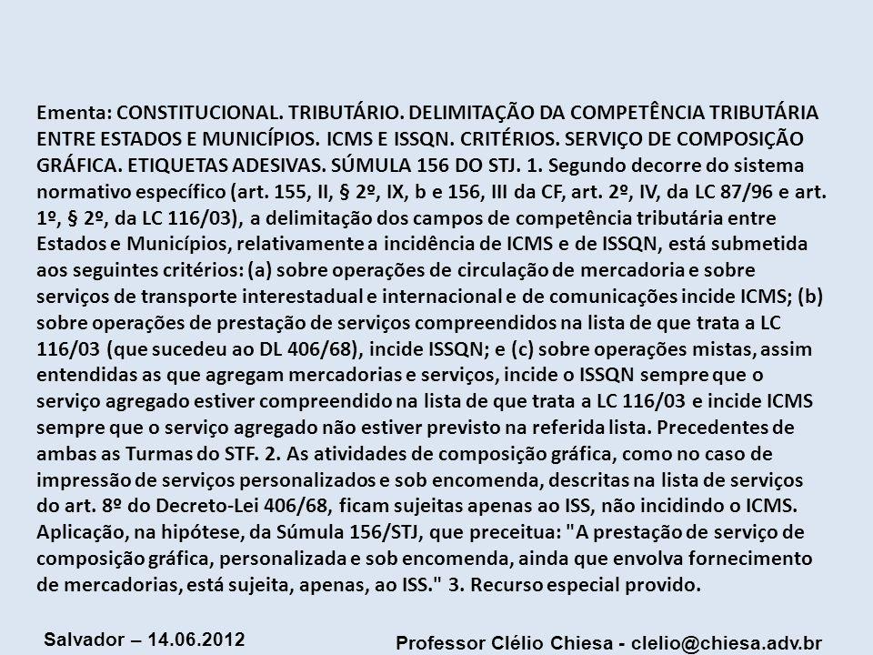 Ementa: CONSTITUCIONAL. TRIBUTÁRIO