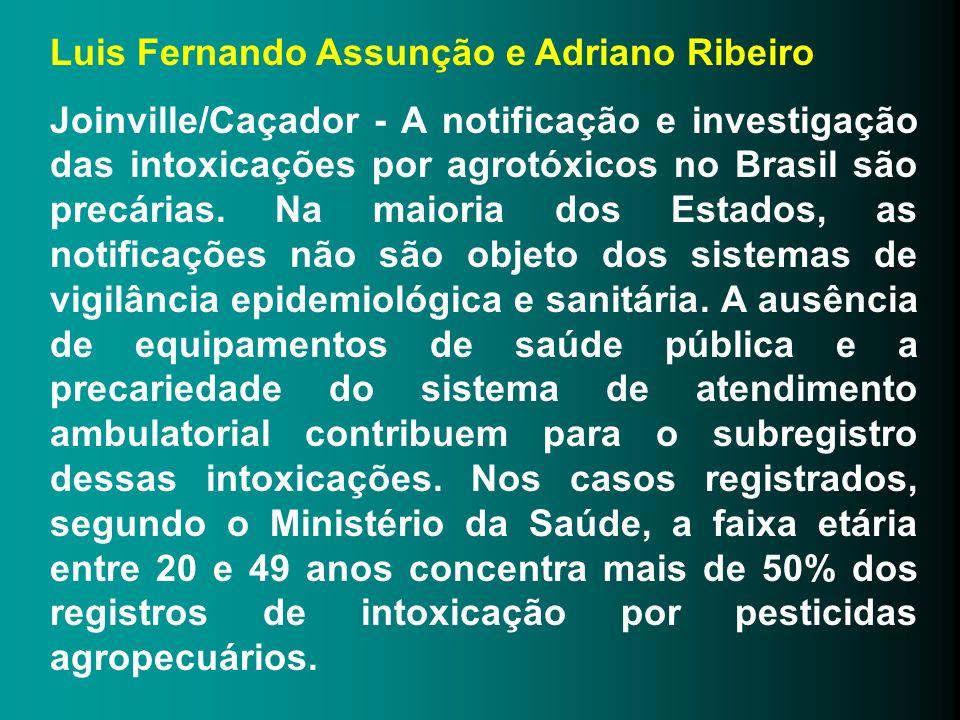 Luis Fernando Assunção e Adriano Ribeiro