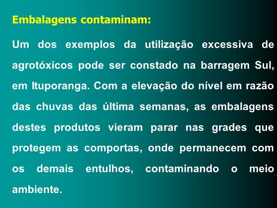 Embalagens contaminam: