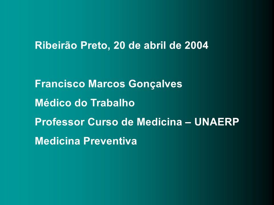 Ribeirão Preto, 20 de abril de 2004