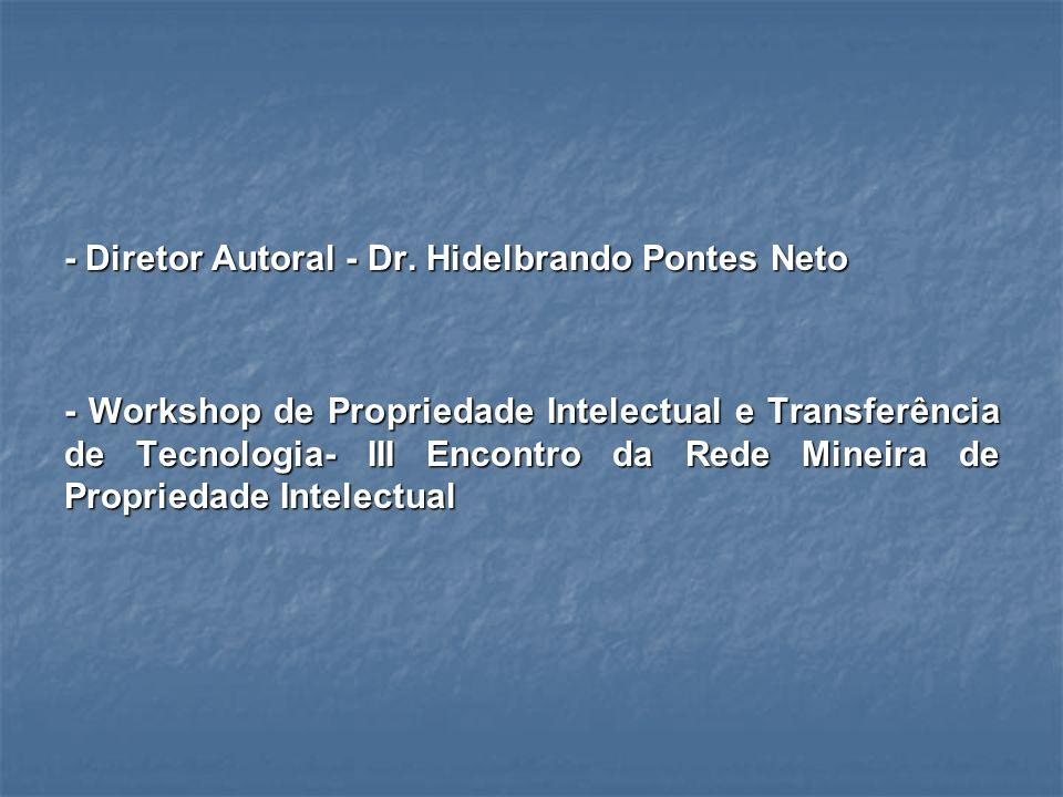 - Diretor Autoral - Dr. Hidelbrando Pontes Neto