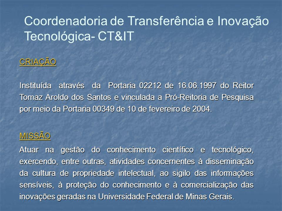 Coordenadoria de Transferência e Inovação Tecnológica- CT&IT