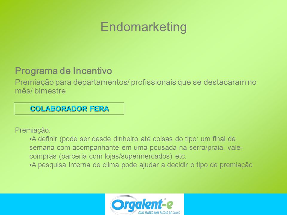 Endomarketing Programa de Incentivo