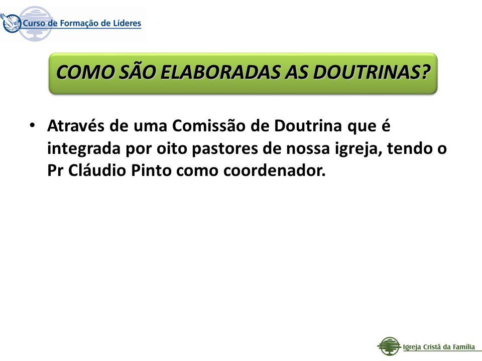 COMO SÃO ELABORADAS AS DOUTRINAS