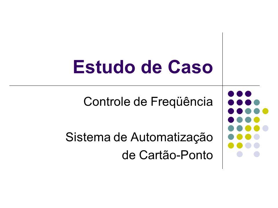 Controle de Freqüência Sistema de Automatização de Cartão-Ponto