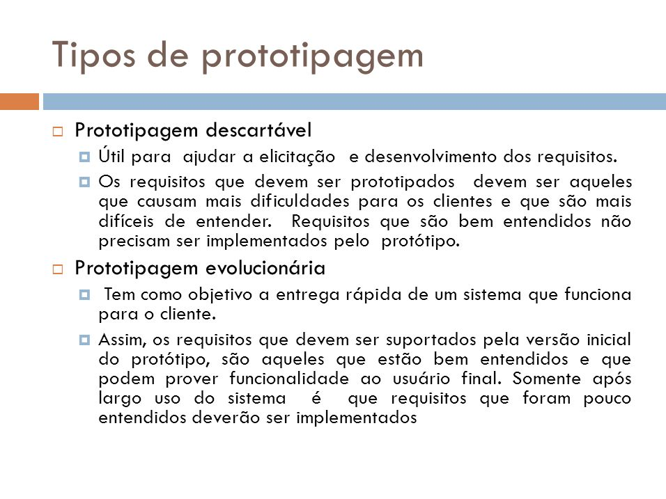 Tipos de prototipagem Prototipagem descartável