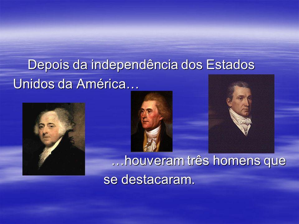 Depois da independência dos Estados
