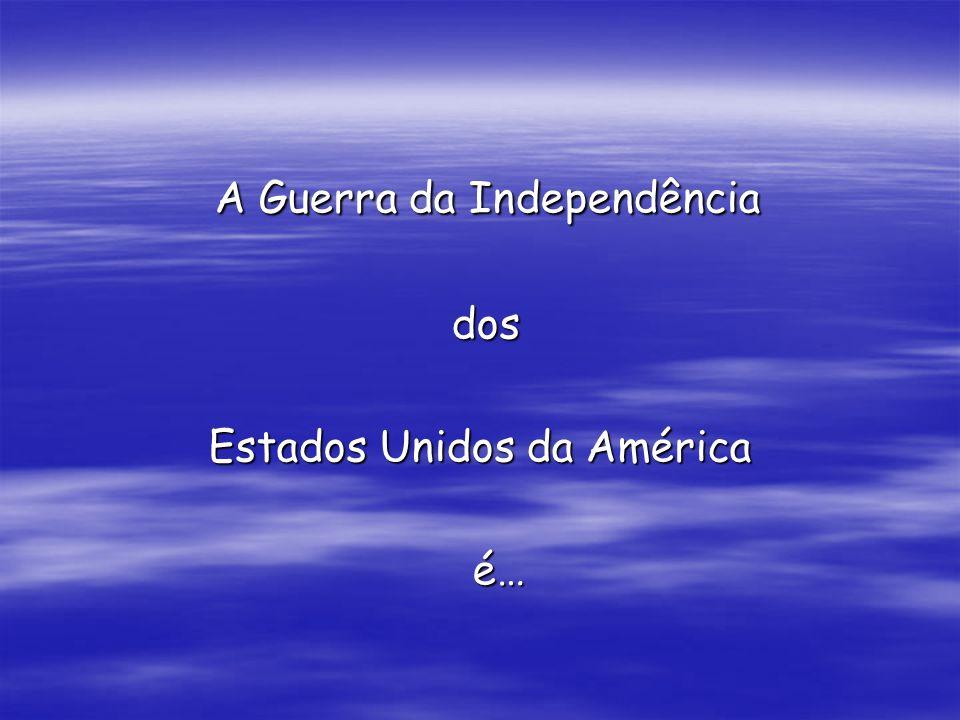 A Guerra da Independência