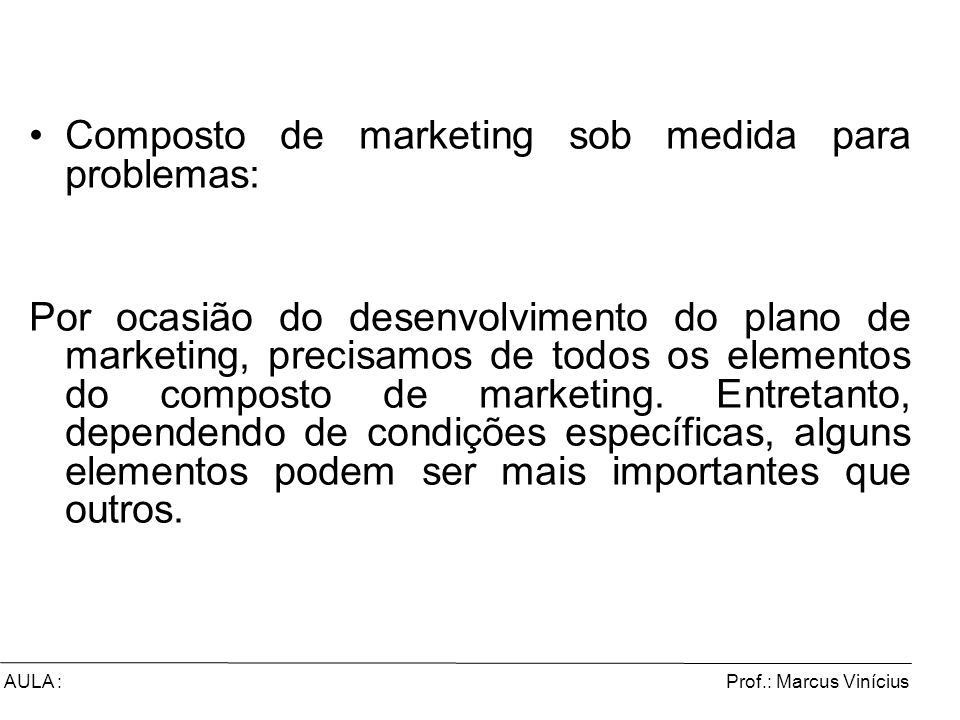 Composto de marketing sob medida para problemas: