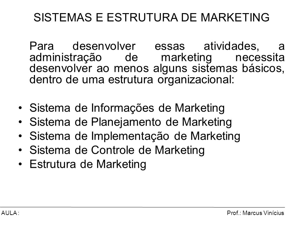SISTEMAS E ESTRUTURA DE MARKETING
