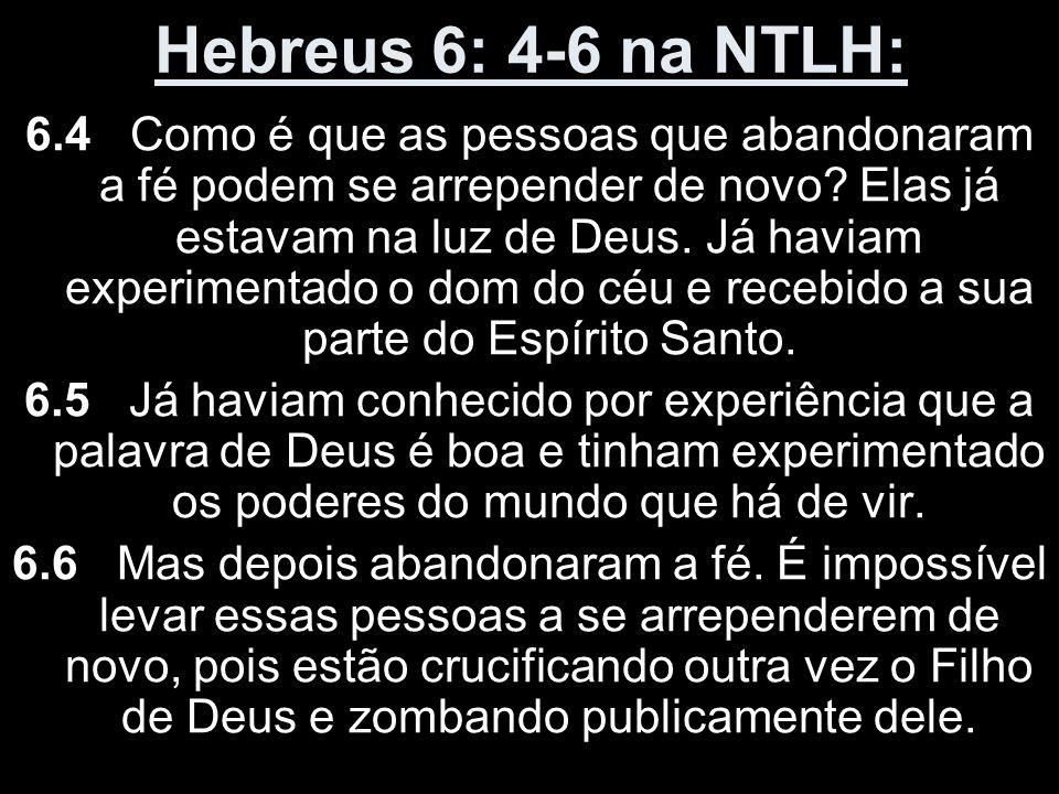 Hebreus 6: 4-6 na NTLH: