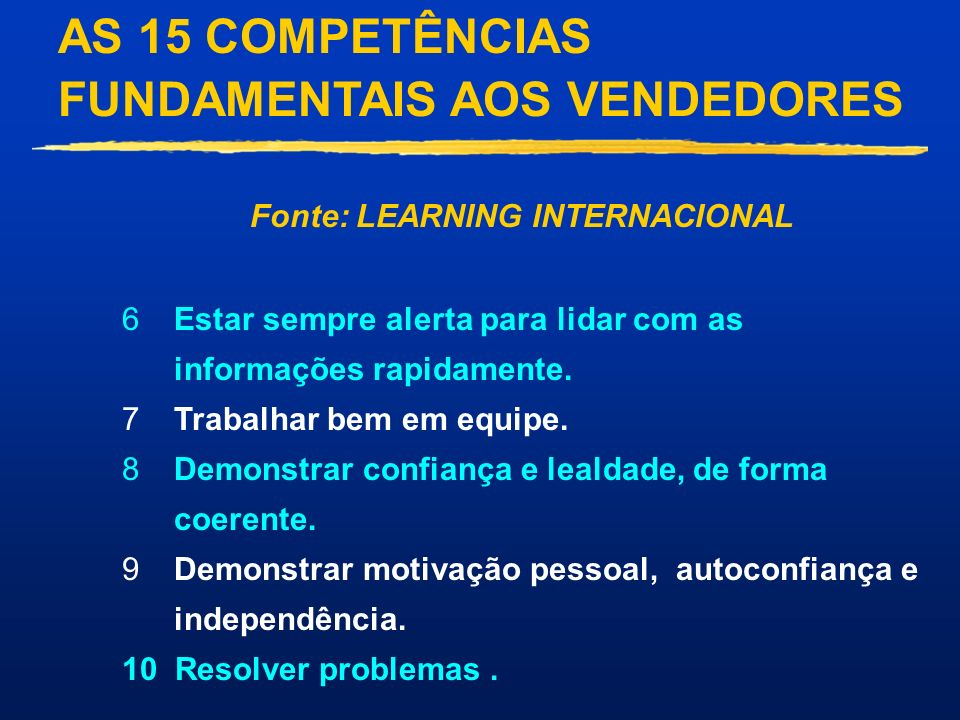 AS 15 COMPETÊNCIAS FUNDAMENTAIS AOS VENDEDORES