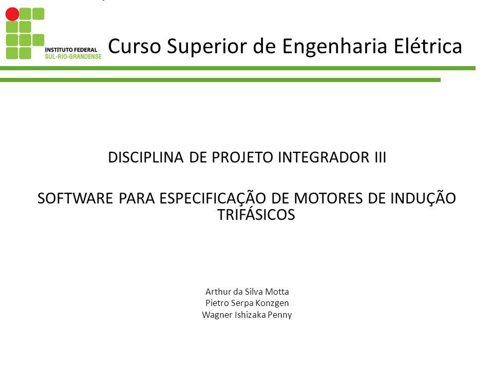 Curso Superior de Engenharia Elétrica